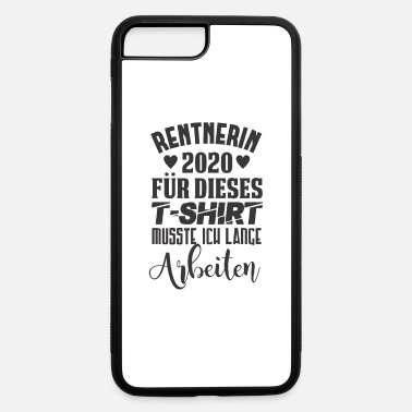 Pensioner pensioner pensioner 2020 pension pension pension g - iPhone 7 & 8 Plus Case