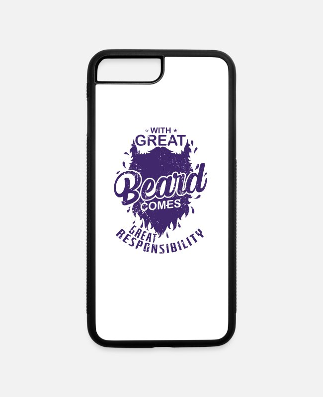 "Grow iPhone Cases - Beard ""With much beard comes much responsibility"" - iPhone 7 & 8 Plus Case white/black"