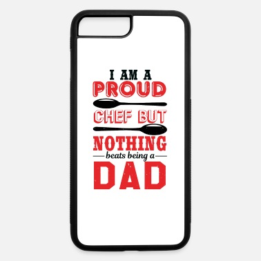Kitchen Chef But Above All Dad - iPhone 7 & 8 Plus Case