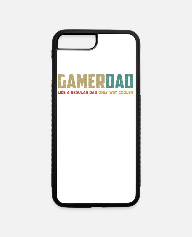 Father's Day iPhone Cases - Gamer Dad Like a Regular Dad Only Way Cooler - iPhone 7 & 8 Plus Case white/black