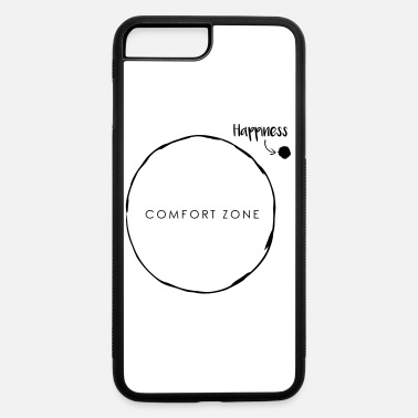 Lifecoach Comfort Zone Happiness - iPhone 7 & 8 Plus Case
