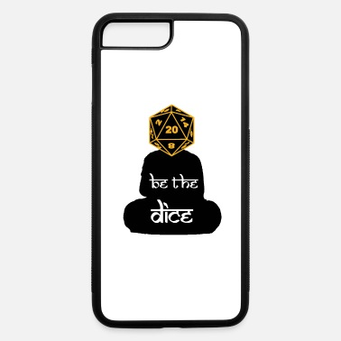 Dice BE THE DICE - iPhone 7 & 8 Plus Case