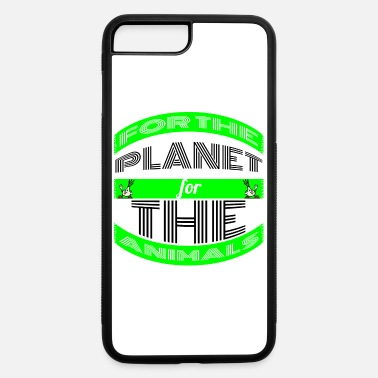 Animal Planet vegan - for the planet for the animals - iPhone 7 & 8 Plus Case