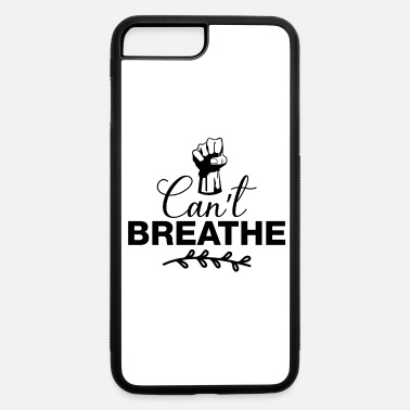 Weed Can't Breathe - iPhone 7 & 8 Plus Case
