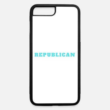 Republicans Republican - iPhone 7 & 8 Plus Case