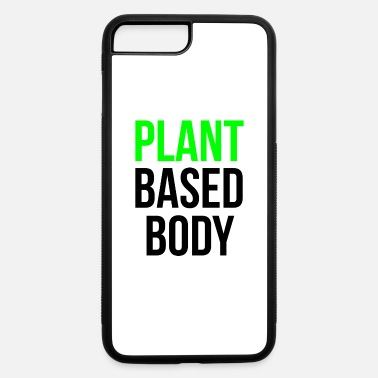 Vaganerin Plant Based Body present - iPhone 7 & 8 Plus Case