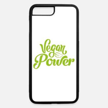 Diet Vegan power Natural Gift Plant - iPhone 7 & 8 Plus Case