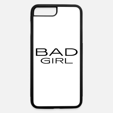 Witty Bad Girl - naughty - witty - mean - iPhone 7 & 8 Plus Case