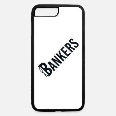 Bailout Bailout Bankers - iPhone 7 & 8 Plus Case