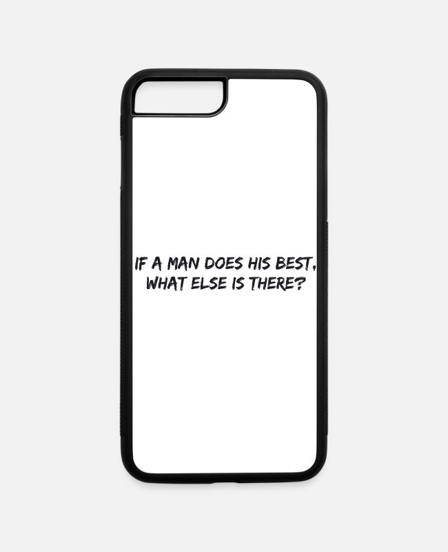 Soldier iPhone Cases - US Army - If a man does his best, what else is the - iPhone 7 & 8 Plus Case white/black