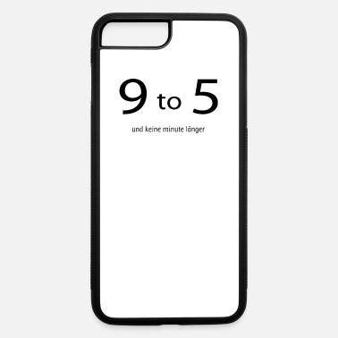 Buro 9 to 5 lustiges Büro T-Shirt / Arbeit / Arbeitsall - iPhone 7 & 8 Plus Case