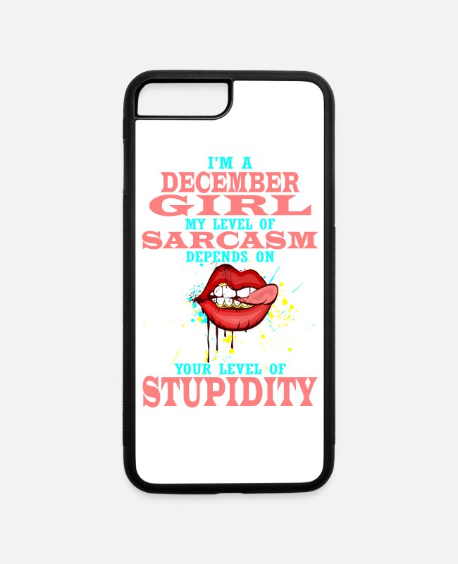 December Girl iPhone Cases - I'm A December Girl - iPhone 7 & 8 Plus Case white/black