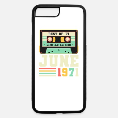 Best Brother 50th Birthday June Gift Vintage 1971 50 Years - iPhone 7 & 8 Plus Case