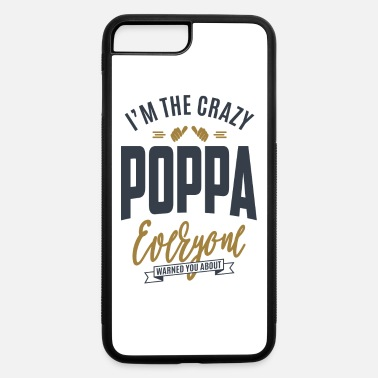 Poppa Gift for Poppa - iPhone 7 & 8 Plus Case