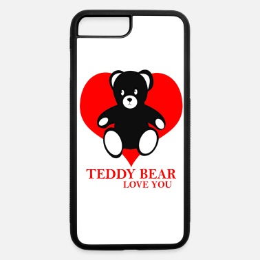 Streaker Teddy bear love you heart Valentines day - iPhone 7 & 8 Plus Case