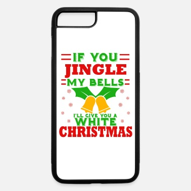 Humor Christmas | Bells White Xmas Saying - iPhone 7 & 8 Plus Case