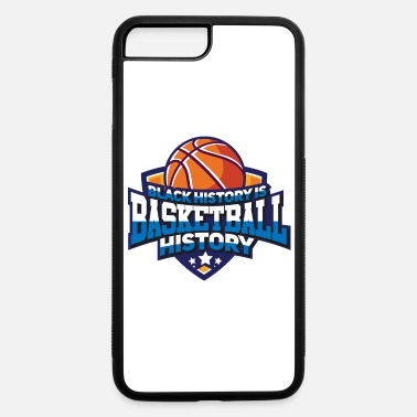 Black History Black History Baketball History - iPhone 7 Plus/8 Plus Rubber Case