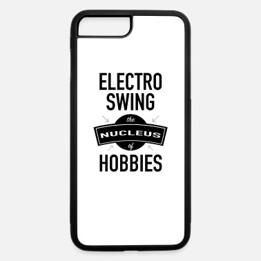 Swing Electro Swing | Swing Dance | Lindy and Swing Hop - iPhone 7 & 8 Plus Case