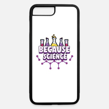 Natural Science Science Science Outfit - iPhone 7 & 8 Plus Case