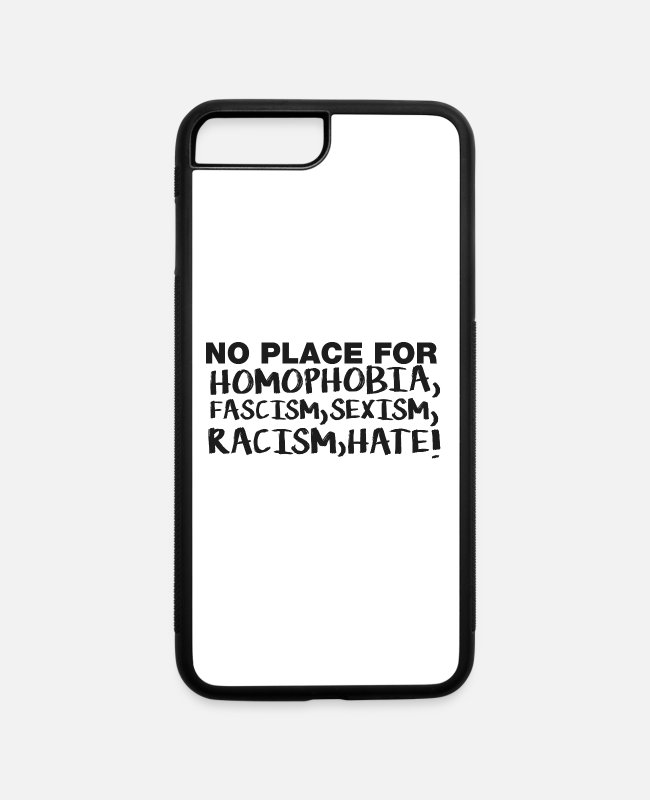 Antifa iPhone Cases - No Place Homophobia Fascism Sexism Racism Hate - iPhone 7 & 8 Plus Case white/black