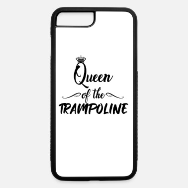 Jumpstyle Queen of the trampoline - Jump Jumping Jumpstyle - iPhone 7 & 8 Plus Case