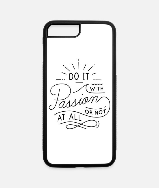 Motivation iPhone Cases - do it with passion - iPhone 7 & 8 Plus Case white/black