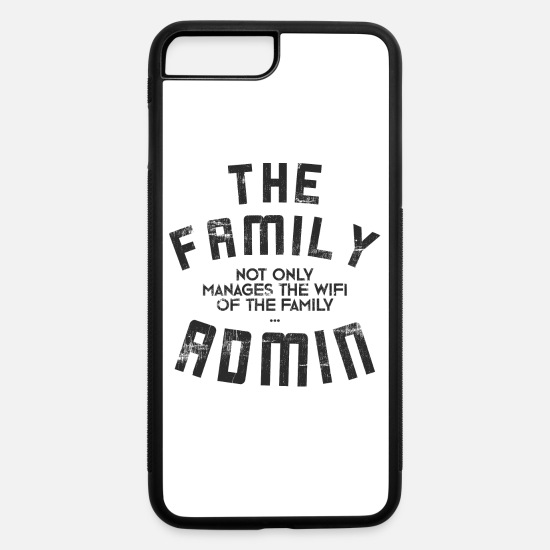 Manager iPhone Cases - The family admin does not only manage the WIFI - iPhone 7 & 8 Plus Case white/black