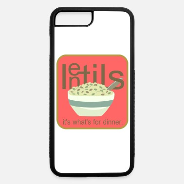 Lentils: It's What's For Dinner - iPhone 7 & 8 Plus Case