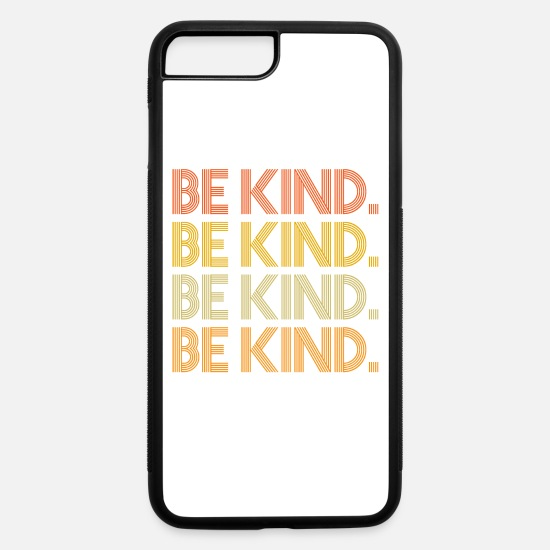 Anti-bully iPhone Cases - Be Kind Shirt Anti Bullying - iPhone 7 & 8 Plus Case white/black