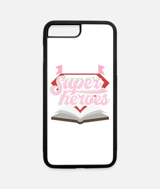Reading iPhone Cases - Funny Teacher Appreciation Day: I Teach Super Heroes - iPhone 7 & 8 Plus Case white/black