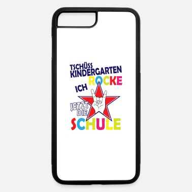German Bye kindergarten i'm rocking the school now - iPhone 7 & 8 Plus Case