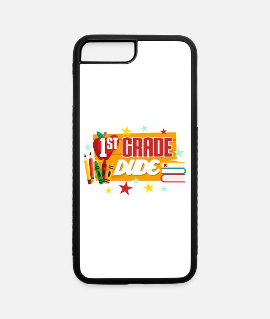 "Happy Holidays iPhone Cases - First Grade Back To School ""1st Grade Dude"" Funny Artwork - iPhone 7 & 8 Plus Case white/black"