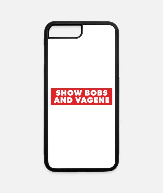 Tits iPhone Cases - Dank Meme Show Bobs And Vagene Funny Provocative - iPhone 7 & 8 Plus Case white/black