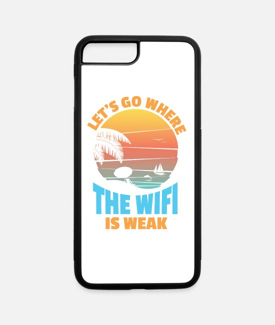 "Weak iPhone Cases - Travel Inspiration ""Let's Go Where The Wifi Is Weak"" Vacation - iPhone 7 & 8 Plus Case white/black"