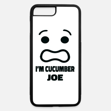 Cucumber I'm Cucumber Joe Funny Cucumber Gifts - iPhone 7 & 8 Plus Case