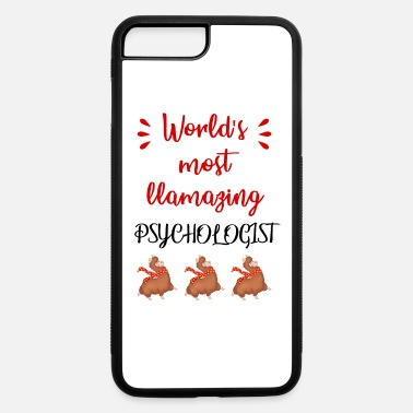 Psychologist Humor World's most llamazing amazing psychologist. Funny - iPhone 7 & 8 Plus Case