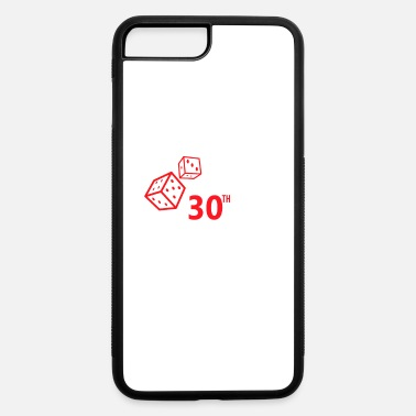 Casino 30th Birthday Rolling Vegas Gambling Dice Funny - iPhone 7 & 8 Plus Case