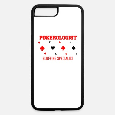 Casino Poker Card Player Pokerologist Bluffing Funny As - iPhone 7 & 8 Plus Case
