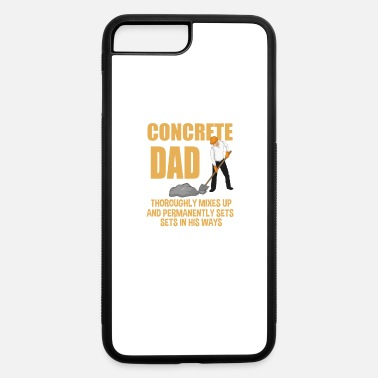 Concrete Worker Concrete Finisher Dad Construction Worker Gift - iPhone 7 & 8 Plus Case