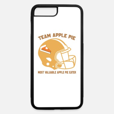 Chin Most Valuable Apple Pie Eater for Football Apple - iPhone 7 & 8 Plus Case