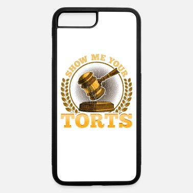 Funny Lawyer Puns Funny Show Me Your Torts Lawyer Pun Attorney Law - iPhone 7 & 8 Plus Case