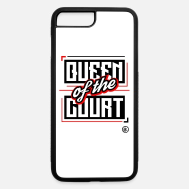 Court QUEEN OF THE COURT - iPhone 7 Plus/8 Plus Rubber Case