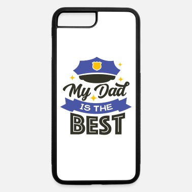 June Fathers Day My Dad is the Best - iPhone 7 & 8 Plus Case
