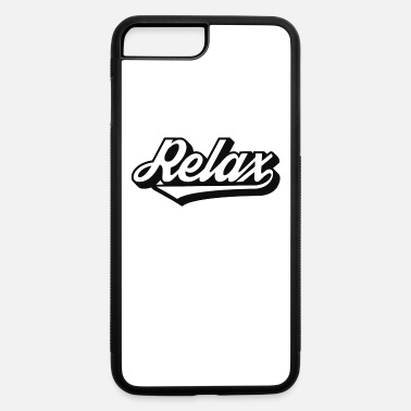 Relax Relax - iPhone 7 & 8 Plus Case