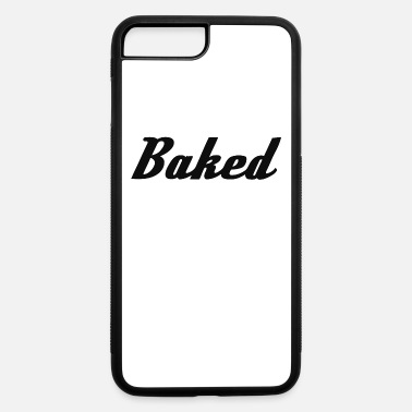 Baked Goods Baked - iPhone 7 & 8 Plus Case