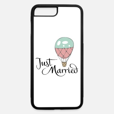Just Married Just Married - iPhone 7 & 8 Plus Case