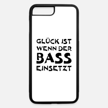 Bass Happiness is when the bass starts - bass player - iPhone 7 & 8 Plus Case