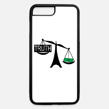 Truth the truth - iPhone 7 & 8 Plus Case