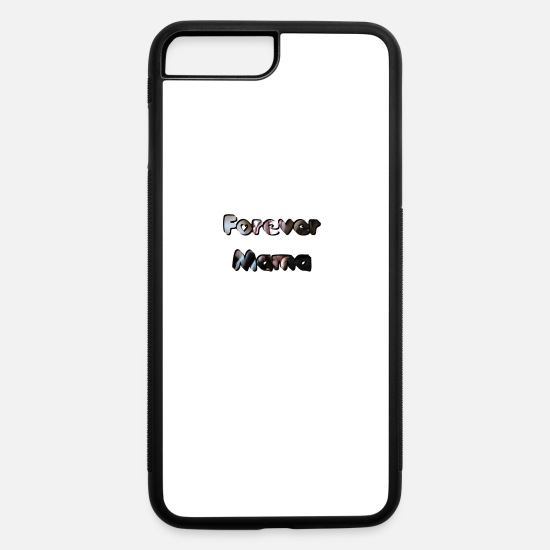 Mother iPhone Cases - Forever Mom 1 - iPhone 7 & 8 Plus Case white/black
