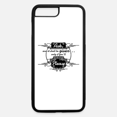 please1 02 - iPhone 7 & 8 Plus Case